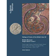 British Museum Anglo-Saxon Coins I: Early Anglo-Saxon Gold and Continental Silver Coinage of of the (BOK)