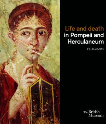 Life and Death in Pompeii and Herculaneum (BOK)