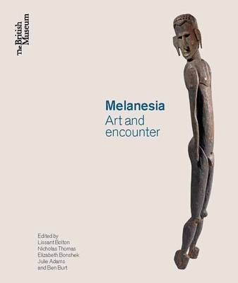 Melanesia: Art and Encounter (BOK)