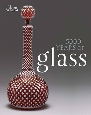 5000 Years of Glass (BOK)