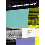 Contemporary: Architecture and Interiors of the 1950s (BOK)