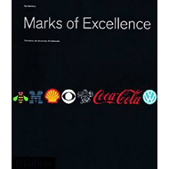 Marks of Excellence: History and Taxonomy of Trademarks (BOK)