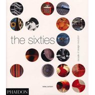 The Sixties: Decade of Design Revolution (BOK)