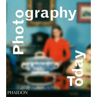 Photography Today: A History of Contemporary Photography (BOK)