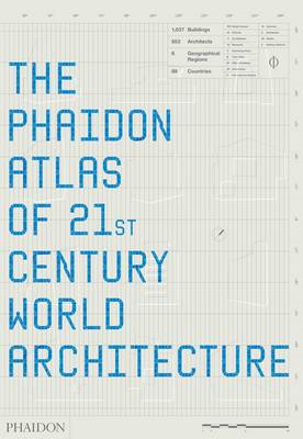 The Phaidon Atlas of 21st Century World Architecture (BOK)