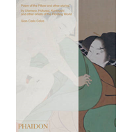 Poem of the Pillow and Other Stories: By Utamaro, Hokusai, Kuniyoshi and Other Artists of the Floati (BOK)