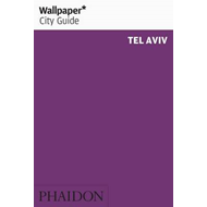 Wallpaper* City Guide Tel Aviv: 2012 (BOK)