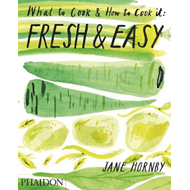Fresh & Easy: What to Cook & How to Cook it (BOK)