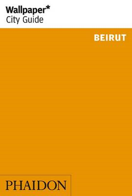 Wallpaper* City Guide Beirut (BOK)
