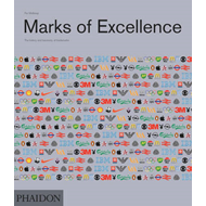 Marks of Excellence: The History and Taxonomy of Trademarks (BOK)