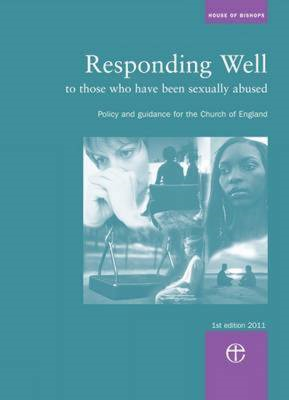 Responding Well: To Those Who Have Been Sexually Abused (BOK)