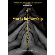 Words for Worship: Prayers from the Heart of the Church of England (BOK)