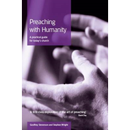 Preaching with Humanity: A Practical Guide for Today's Church (BOK)