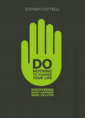 Do Nothing to Change Your Life (BOK)