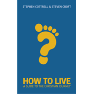 How to Live: A Guide for the Christian Journey (BOK)