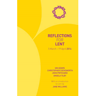 Reflections for Lent: 2014 (BOK)