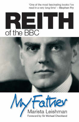 Reith of the BBC: My Father (BOK)