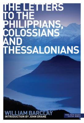 The Letters to the Philippians, Colossians and Thessalonians (BOK)