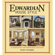 Edwardian House Style: An Architectural and Interior Design Source Book (BOK)