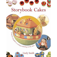 Storybook Cakes: A Step-by-step Guide to Creating Enchanting Novelty Cakes (BOK)
