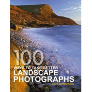 100 Ways To Take Better Landscape Photographs (BOK)
