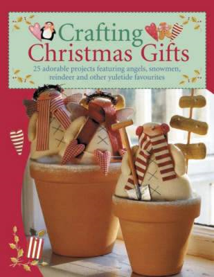 Crafting Christmas Gifts (BOK)