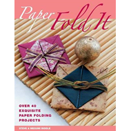 Paper: Fold it: Over 40 Exquisite Paper Folding Projects (BOK)