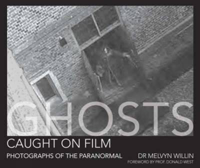 Ghosts Caught on Film (BOK)