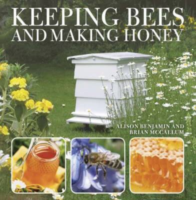 Keeping Bees and Making Honey (BOK)