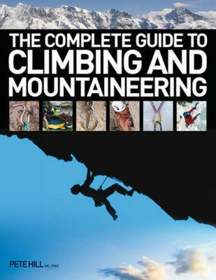 The Complete Guide to Climbing and Mountaineering (BOK)