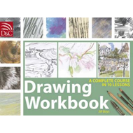 Drawing Workbook: A Complete Course in 10 Lessons (BOK)