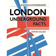 Amazing and Extraordinary London Underground Facts (BOK)