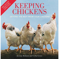Keeping Chickens: Getting the Best from Your Chickens (BOK)