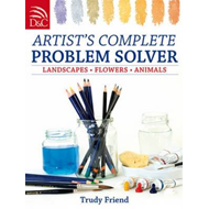 Artist's Complete Problem Solver: Landscapes, Flowers, Animals (BOK)