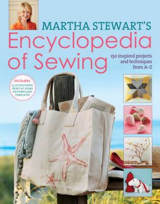 Martha Stewart's Encyclopedia of Sewing and Fabric Crafts (BOK)