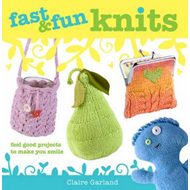 Fast & Fun Knits: Fast Track Your Way to Happy with Fun Projects for All! (BOK)