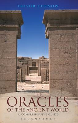 The Oracles of the Ancient World: A Complete Guide (BOK)