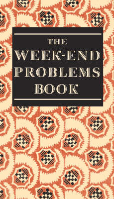 The Week-end Problems Book (BOK)