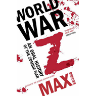 World War Z: An Oral History of the Zombie Wars (BOK)