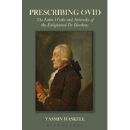 Prescribing Ovid: The Latin Works and Networks of the Enlightened Doctor Heerkens (BOK)