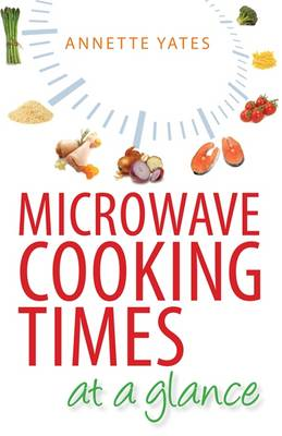Microwave Cooking Times at a Glance (BOK)