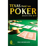 Texas Hold 'Em Poker: Begin and Win (BOK)