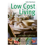 Low-Cost Living: Live Better, Spend Less (BOK)