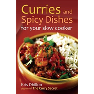 Curries and Spicy Dishes for Your Slow Cooker (BOK)