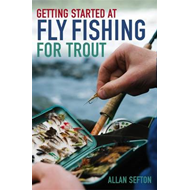 Getting Started at Fly Fishing for Trout (BOK)