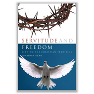 Servitude and Freedom: Reading the Christian Tradition (BOK)