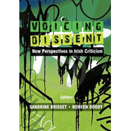 Voicing Dissent: New Perspectives in Irish Criticism (BOK)