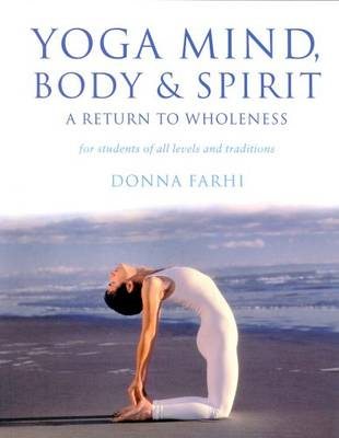 Yoga Mind Body & Spirit (BOK)