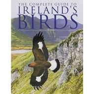 Complete Guide to Ireland's Birds (BOK)