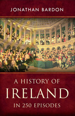 History of Ireland in 250 Episodes (BOK)